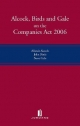 Alcock, Birds and Gale on The Companies Act 2006 - Alistair Alcock; Professor John Birds; Steve Gale