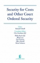Security for Costs and Other Court Ordered Security - Richard Perkoff; Clive Freedman; Philip Bartle; Brian Lacy
