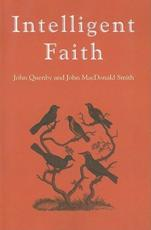 Intelligent Faith - John Quenby, John MacDonald Smith