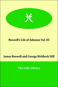 Boswell's Life of Johnson - James Boswell