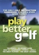 Play Better Golf - Colin Howe