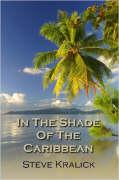 In the Shade of the Caribbean