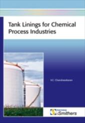 Tank Linings for Chemical Process Industries - Chandrasekaran, V. C.
