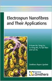 Electrospun Nanofibres And Their Applications - Ji-Huan He