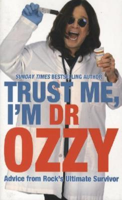 Trust Me, I'm Dr Ozzy