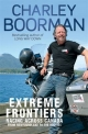 Extreme Frontiers - Charley Boorman