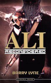 Ali Reconsidered - Barry Lyne