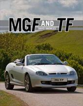 MGF and TF: The Complete Story - Knowles, David