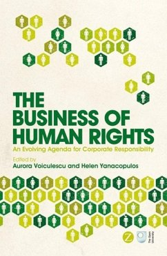 The Business of Human Rights: An Evolving Agenda for Corporate Responsibility - Herausgeber: Voiculescu, Aurora Yanacopulos, Helen
