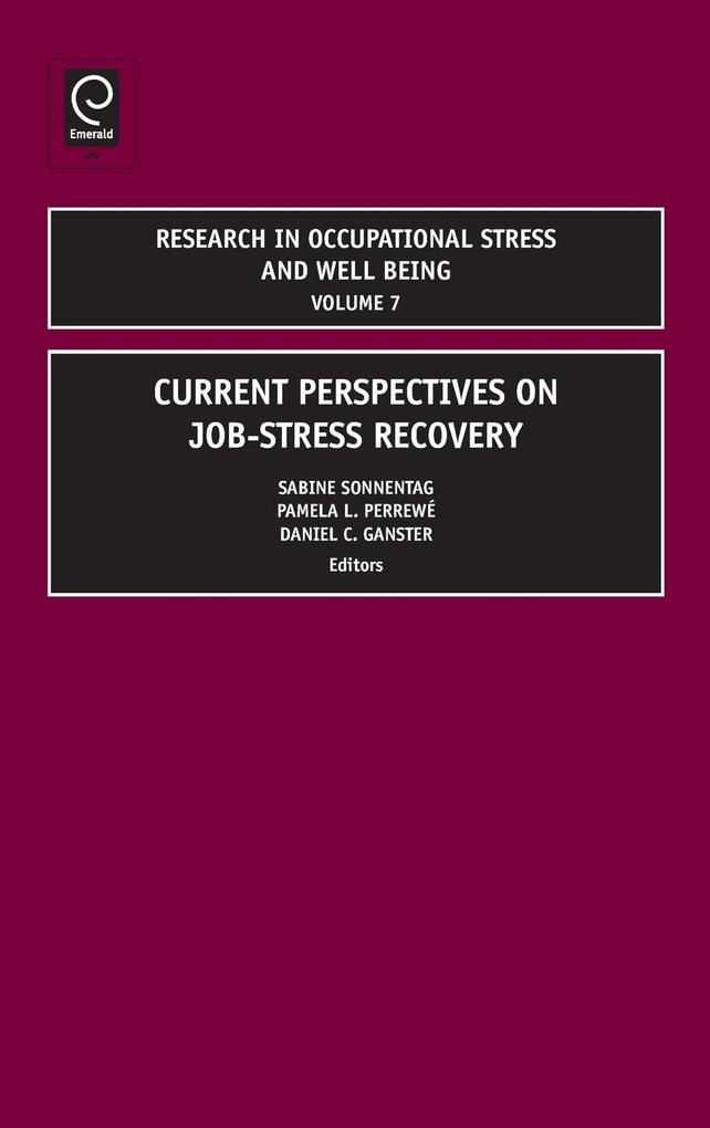 Current Perspectives on Job-Stress Recovery als Buch von - Emerald Group Publishing Limited