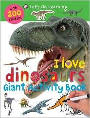 I Love Dinosaurs (Giant Activity Books) - Roger Priddy