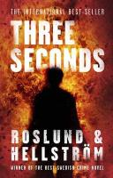Three Seconds. Anders Roslund and Brge Hellstrm