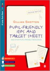 Pupil Friendly Individual Education Plans and Target Sheets and Other Pupil Friendly Resources - Gillian Shotton
