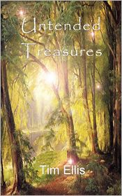 Untended Treasures - Tim Ellis