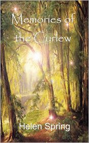 Memories Of The Curlew - Helen Spring