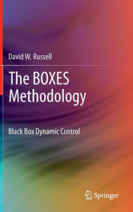 The BOXES Methodology: Black Box Dynamic Control - David W. Russell