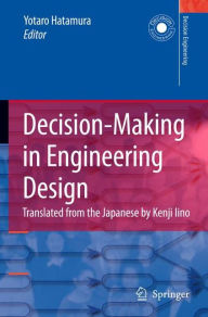 Decision-Making in Engineering Design: Theory and Practice - K. Iino