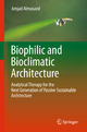 Biophilic and Bioclimatic Architecture - Amjad Almusaed