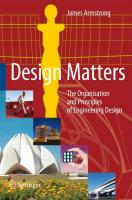 Design Matters: The Organisation and Principles of Engineering Design