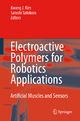 Electroactive Polymers for Robotic Applications - Kwang J. Kim; Satoshi Tadokoro