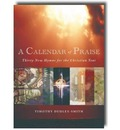 A Calendar of Praise - Timothy Dudley-Smith