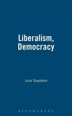 Liberalism, Democracy - Stapleton, Julia