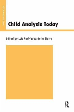Child Analysis Today - Herausgeber: de La Sierra, Luis Rodriguez