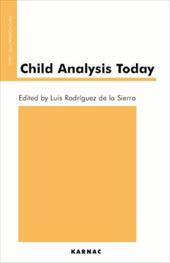 Child Analysis Today - de La Sierra, Luis Rodriguez