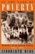 In the Land of Poverty: Memoirs of an Indian Family, 1947-97