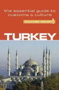 Culture Smart! Turkey: A Quick Guide to Customs & Etiquette