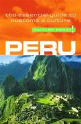 Culture Smart! Peru: A Quick Guide to Customs and Etiquette