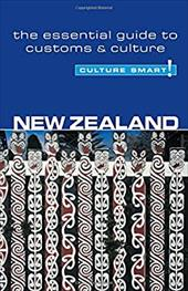 Culture Smart! New Zealand: A Quick Guide to Customs and Etiquette - Butler, Sue