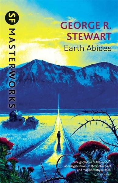 Earth Abides - George.R. Stewart