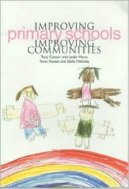 Improving Primary Schools, Improving Communities - Tony Cotton, Jasbir Mann