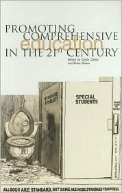 Promoting Comprehensive Education in the 21st Century - Clyde Chitty, Brian Simon