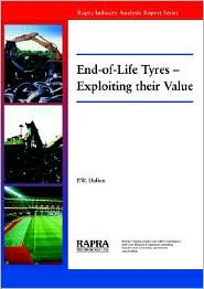 End-Of-Life Tyres - Exploiting Their Value