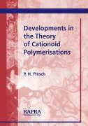 Developments in the Theory of Cationoid Polymerisations