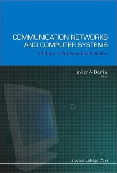 Communication Networks and Computer Systems: A Tribute to Professor Erol Gelenbe - Barria, Javier A (ed.)