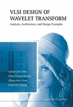 VLSI Design of Wavelet Transform: Analysis, Architecture, and Design Examples - Chen, Liang-Gee Huang, Chao-Tsung Chen, Ching-Yeh