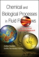 Chemical and Biological Processes in Fluid Flows - Zoltan Neufeld; Emilio Hernandez-Garcia