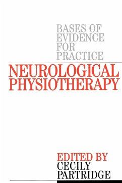 Neurological Physiotherapy: Evidence Based Case Reports - Partridge