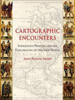 Cartographic Encounters: Indigenous Peoples and the Exploration of the New World