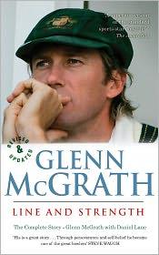 Line and Strength: The Glenn McGrath Story - Glenn McGrath, Daniel Lane