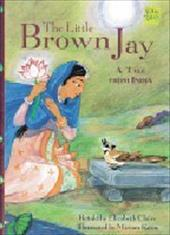 Harcourt School Publishers Signatures: English as a Second Language Library Book Grade 4 the Little Brown Jay - Claire, Elizabeth / Katin, Miriam