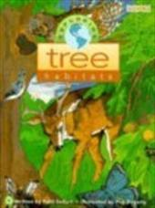 Exploring Tree Habitats - Seifert, Patti / Dougherty, Peg