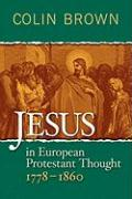 Jesus in European Protestant Thought 1778-1860