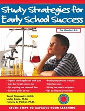 Study Strategies for Early School Success: Seven Steps to Improve Your Learning - Sirotowitz, M. Ed / Davis, M. Ed / Parker, PH. D.