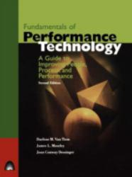 Fundamentals of Performance Technology - Darlene M. Van Tiem, James L. Moseley and Joan Conway Dessinger