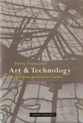 Art and Technology in the Nineteenth and Twentieth Centuries (Zone Books)