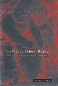 Vienna School Reader: Politics and Art Historical Method in the 1930s - Wood, Christopher S. (ed.)
